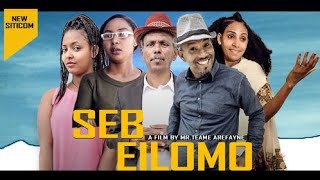 MARA E. : ሰብ ኢሎሞ - ትጽቢት , Seb Elomo Season 2 Part 01 . By Memhr Teame Arefaine -Eritrean Comedy 2021