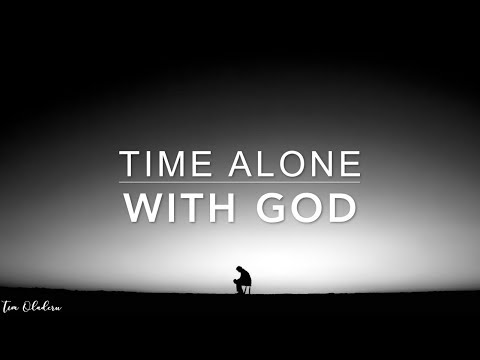 Time Alone With GOD - 1 Hour Prayer Music | Spontaneous Worship Music | Peaceful Meditation Music