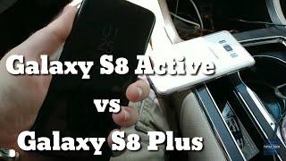 Galaxy S8 Active VS Galaxy S8 Plus