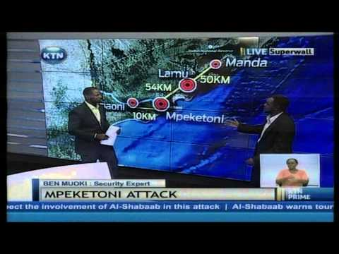 Mpeketoni attack: The Al-shabaab and government strategy