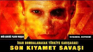 Son kıyamet Savaşı İstanbul'da Depremi Planlıyorlar! Doğu Akdeniz ve Şok Olacağınız Gerçekler!