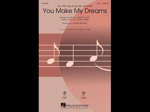 You Make My Dreams (SSA) - Arranged by Mark Brymer