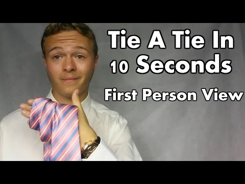 How To Tie A Tie In 10 Seconds, Instructional Video In First Person View (Quick & Easy)