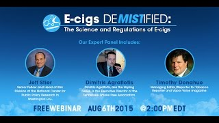 """E-Cigs Demistified"" A Webinar about the Science and Regulations of E-Cigarettes"