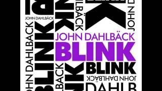 John Dahlback - Blink (Prosdo Remix)