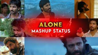 Alone whatsapp status tamil😔miss you status🥺love pain💔sad life 😢