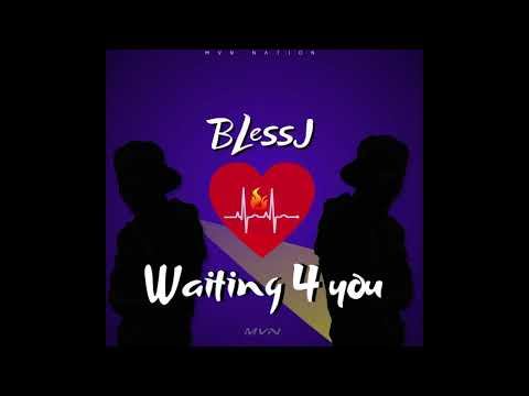 blessj---waiting-4-you-(official-audio)