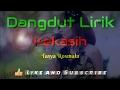 Kekasih ( Lirik ) - Tasya Rosmala
