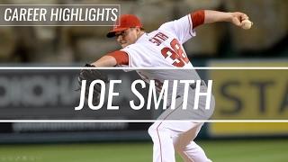 Joe Smith - Indians/Angels - Career Highlight Mix HD