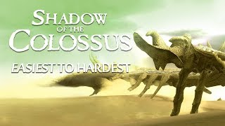 All Colossi Ranked Easiest to Hardest - Shadow of the Colossus
