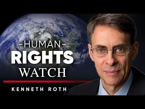 KENNETH ROTH - HUMAN RIGHTS WATCH: China