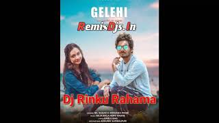 Gelehi Rani - Sambalpuri - | Matal Dance Mix | Dj Rinku Rahama | RemixDjs.In