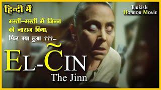EL-CIN (THE JINN) | TURKISH HORROR MOVIE | EXPLAIN