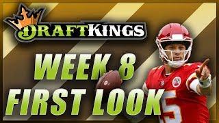 DRAFTKINGS WEEK 8 NFL FIRST LOOK LINEUP