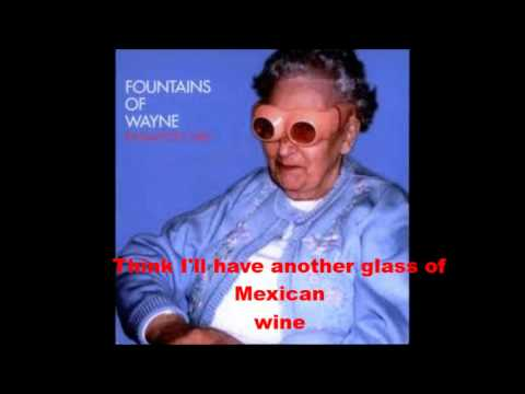 Mexican wine- Fountains of Wayne  testo/lyrics