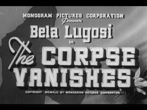 The Corpse Vanishes (Wallace Fox, 1942)
