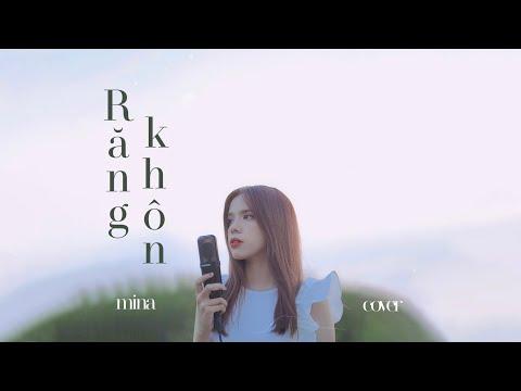 Mina Cover - Răng Khôn - Phí Phương Anh ft. RIN9