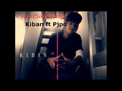 WestSide G   Kiban ft Pjpo