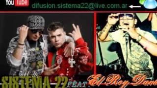 Sistema 22 Feat El Rey David - La Noche Entera ( Pum-Rap-PaP )