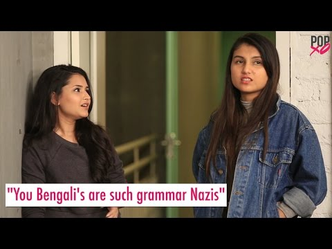 Things You Get To Hear If You're Bengali! - POPxo