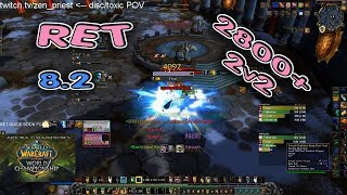 RET Paladin ARENA 2800+ BfA 8.2 / R1 Retribution 2v2 PVP