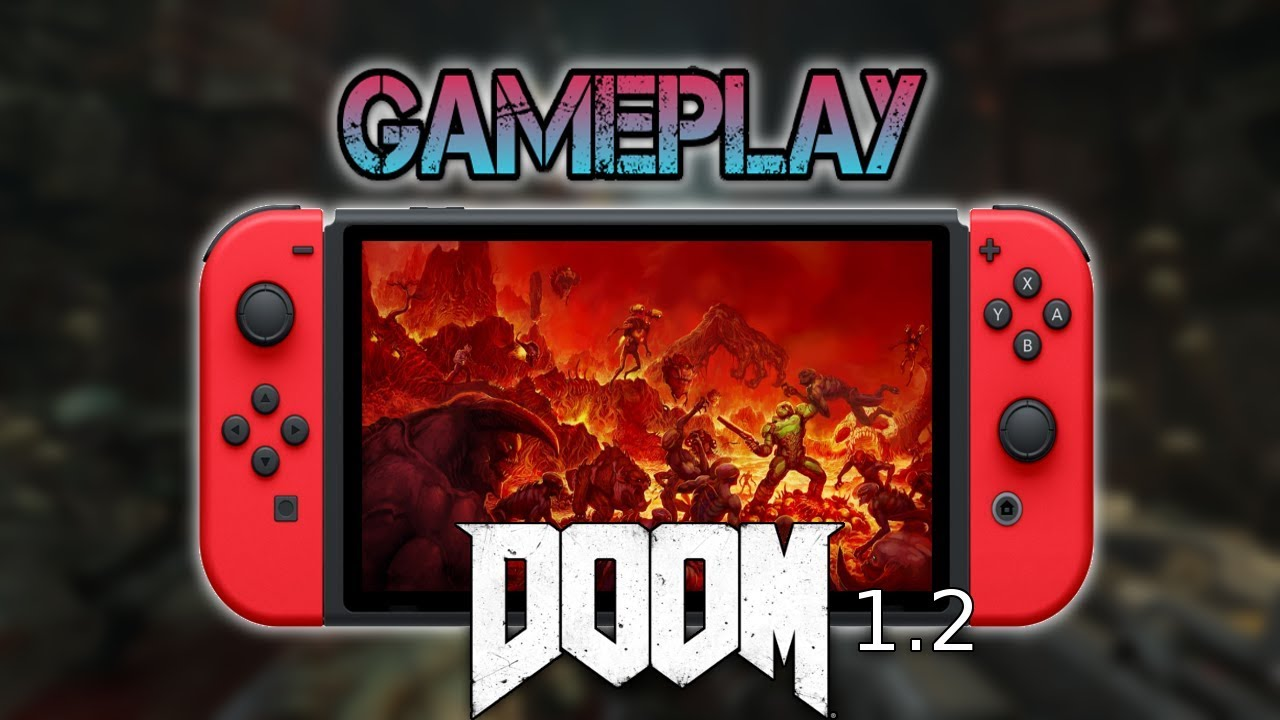 Doom Update 1 2 | Gameplay [Nintendo Switch]
