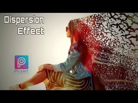 PicsArt Dispersion Effect   PicsArt Editing Tutorial   2019  