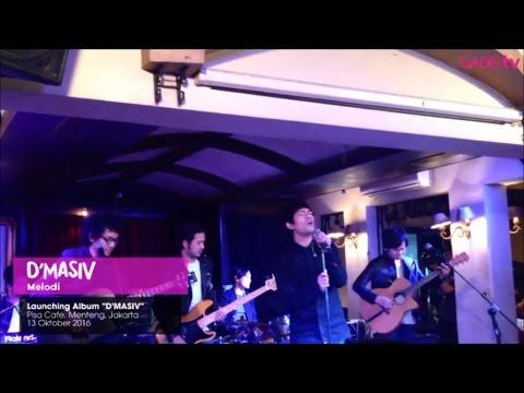 D'MASIV - Melodi (Live at D