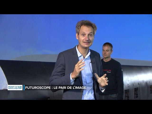 Point de vue en Nouvelle Aquitaine - Futuroscope