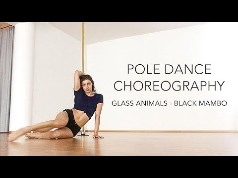Pole Dance Choreography And Freestyle to Glass Animals / Beginners - Intermediate