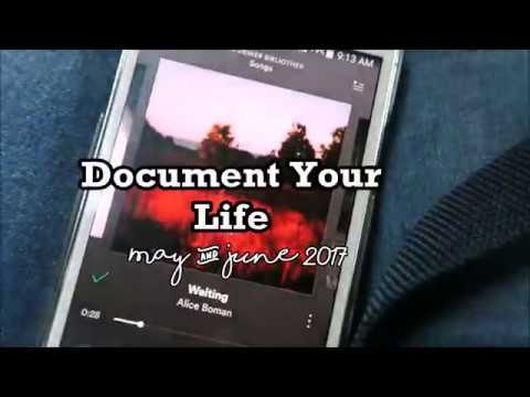 Document Your Life: May & June 2017 I Laura Magdalena