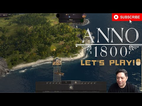 ANNO 1800 | LET'S PLAY! | Episode 1 - General Interface |