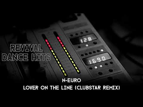 N-Euro - Lover On The Line (Clubstar Remix) [HQ]