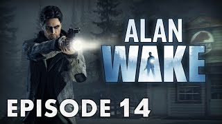 Alan Wake : TV Show Time  | Episode 14 - Let's Play