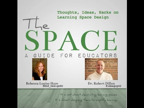 The Space: Thoughts, Ideas, Hacks on Learning Space Design