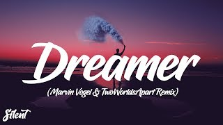 Martin Garrix feat Mike Yung - Dreamer (Marvin Vogel & TwoWorldsApart Remix)