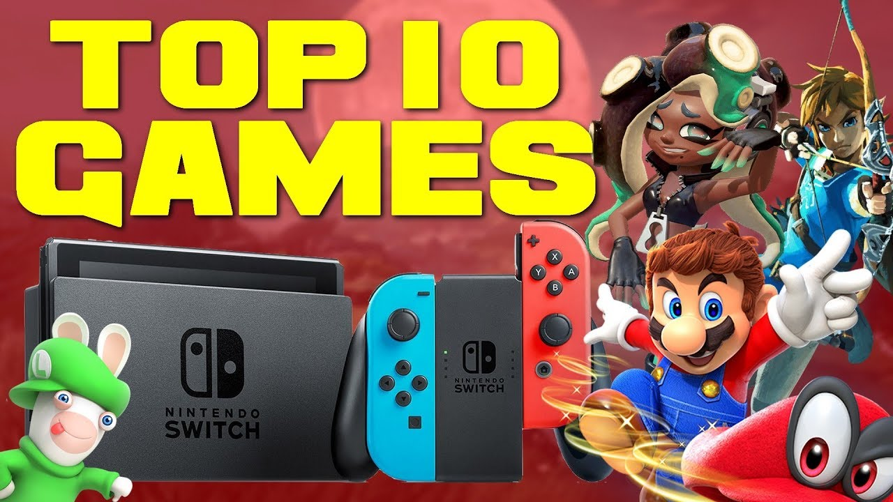 Top 10 Switch Games Youtube