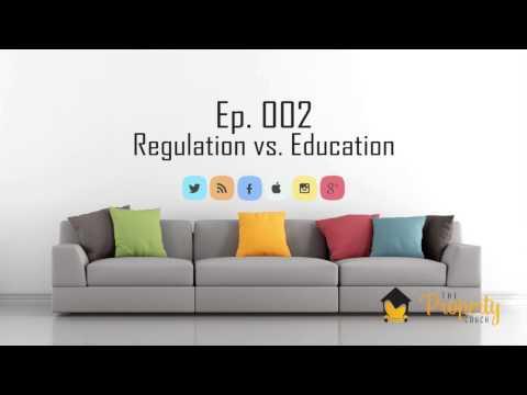 Ep. 002 - Regulation vs. Education | Insider's Guide to Property Investing in Australia