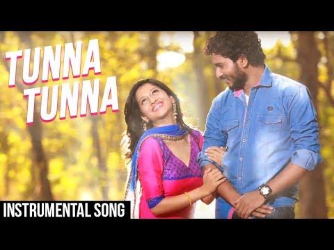 Tunna Tunna | New Instrumental Song 2017 | Chinar - Mahesh | Vitthala Shappath Movie 2017