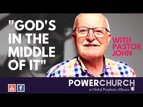 """""""God's In The Middle Of It""""   Pastor John Hansford   POWER CHURCH GLASGOW"""