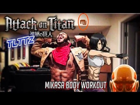 Mikasa Ackerman Workout | Attack on Titan Tough Like The Toonz: EP 25