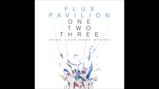 One Two Three by Flux Pavilion