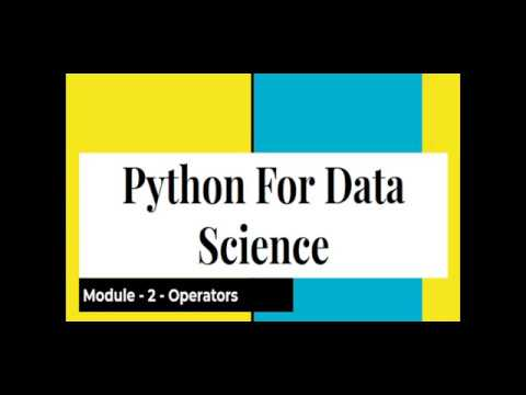 Python For Data Science   Operators in Python    - Module 2 thumbnail