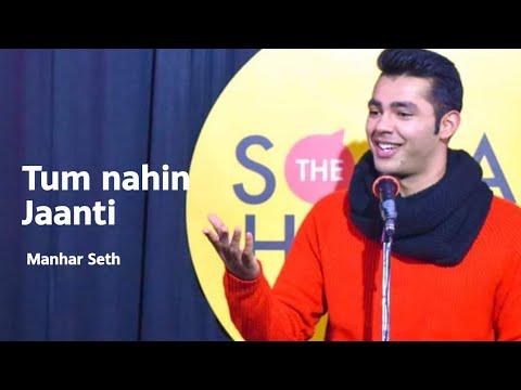 Tum Nahi Jaanti By Manhar Seth | Love Poetry | The Social House Poetry | Whatashort