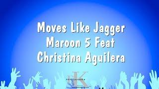 Moves Like Jagger - Maroon 5 Feat Christina Aguilera (Karaoke Version)
