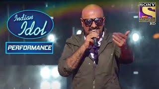 Download Vishal Dadlani का 'Tu Meri' पे Rockstar Performance | Indian Idol