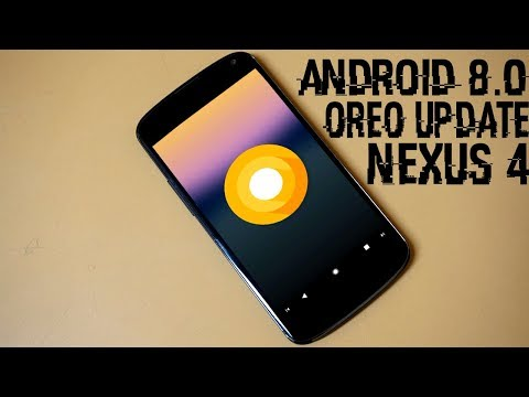 Nexus 4 Android 8.0.0 Oreo Update | How to Install & Feature Guide