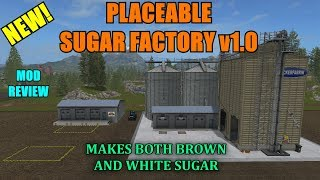 FS17 - New Placeable Sugar Factory (White and Brown Sugar) v1.0