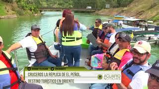Cruceros La Réplica de El Peñol, destino turístico en oriente