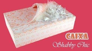 Caixa em MDF Estilo Shabby Chic